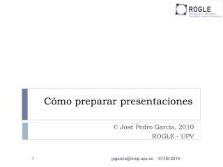 C mo preparar presentaciones