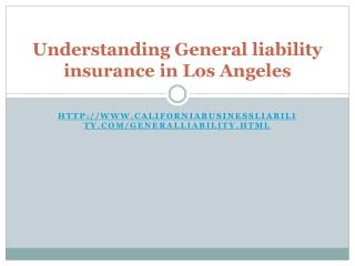 Understanding General liability insurance in Los Angeles