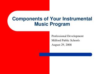 Components of Your Instrumental Music Program