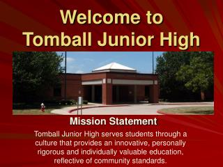 Welcome to Tomball Junior High