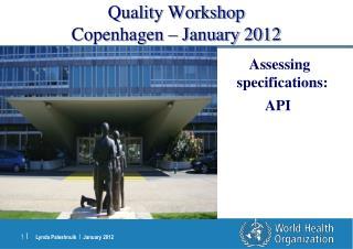 Quality Workshop Copenhagen   January 2012