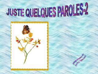 JUSTE QUELQUES PAROLES-2