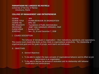PAMANTASAN NG LUNGSOD NG MAYNILA University of the City of Manila       Intramuros, Manila   COLLEGE OF MANAGEMENT AND E