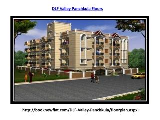 DLF Valley Panchkula @ 9711759240