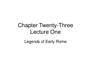 chapter twenty-three lecture one