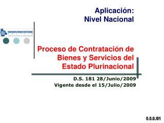 Proceso de Contrataci n de  Bienes y Servicios del Estado Plurinacional