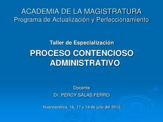 ACADEMIA DE LA MAGISTRATURA Programa de Actualizaci n y Perfeccionamiento