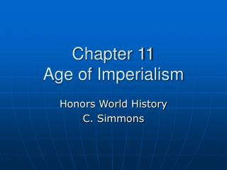 Chapter 11  Age of Imperialism