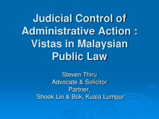 Judicial Control of Administrative Action : Vistas in Malaysian Public Law