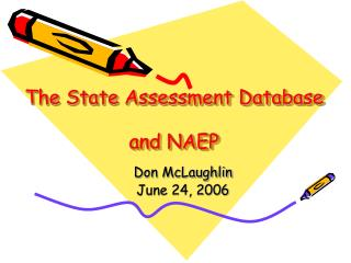 The State Assessment Database   and NAEP