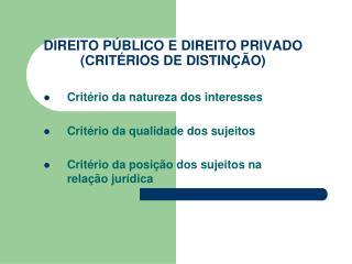 DIREITO P BLICO E DIREITO PRIVADO  CRIT RIOS DE DISTIN  O