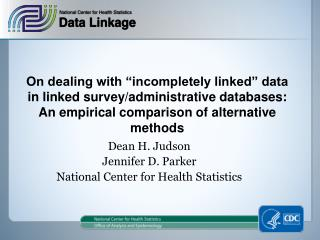 On dealing with  incompletely linked  data in linked survey
