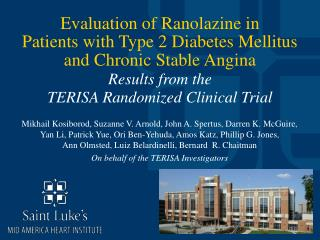 Evaluation of Ranolazine in Patients with Type 2 Diabetes Mellitus and Chronic Stable Angina Results from the TERISA Ran