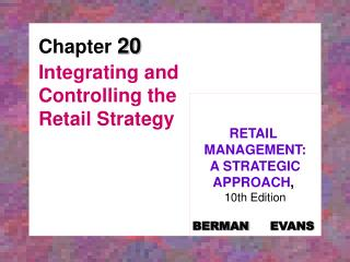 Integrating and Controlling the Retail Strategy