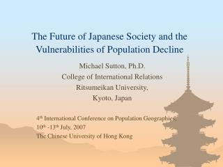 The Future of Japanese Society and the Vulnerabilities of Population Decline