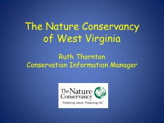 The Nature Conservancy of West Virginia