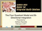 the four quadrant model and bi-directional integration