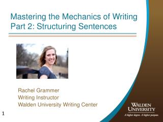 Mastering the Mechanics of Writing Part 2: Structuring Sentences