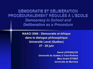 D MOCRATIE ET D LIB RATION PROC DURALEMENT R GUL E   L  COLE Democracy in School and Deliberation as a Procedure