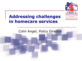 Addressing challenges in homecare services