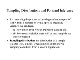 Sampling Distributions and Forward Inference
