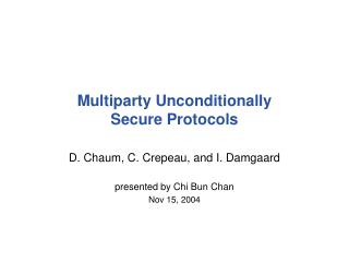 Multiparty Unconditionally Secure Protocols