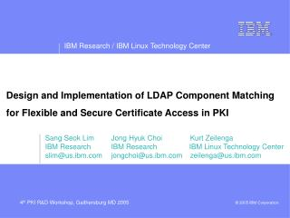 Design and Implementation of LDAP Component Matching  for Flexible and Secure Certificate Access in PKI