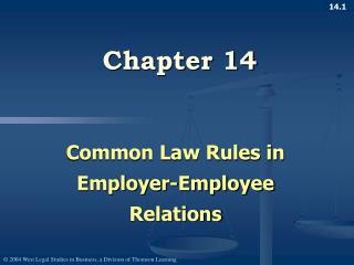 Common Law Rules in Employer-Employee Relations