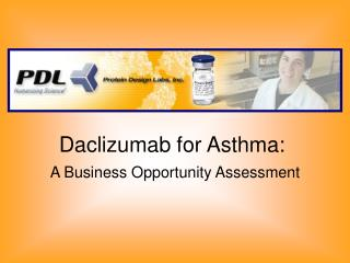 Daclizumab for Asthma:  A Business Opportunity Assessment