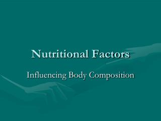 Nutritional Factors