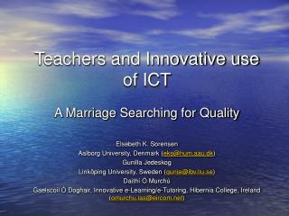 Teachers and Innovative use of ICT