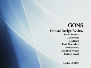 GONS Critical Design Review
