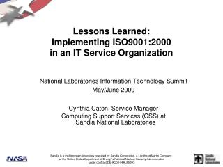Lessons Learned:  Implementing ISO9001:2000  in an IT Service Organization