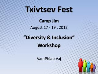 Txivtsev Fest