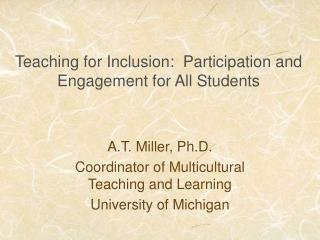 Teaching for Inclusion:  Participation and Engagement for All Students