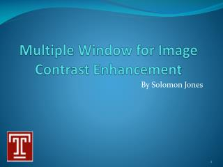 Multiple Window for Image Contrast Enhancement