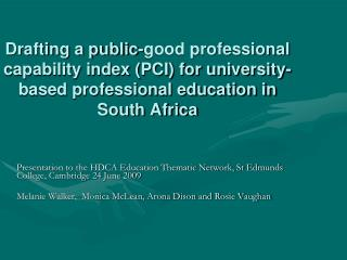 Drafting a public-good professional capability index PCI for university-based professional education in South Africa