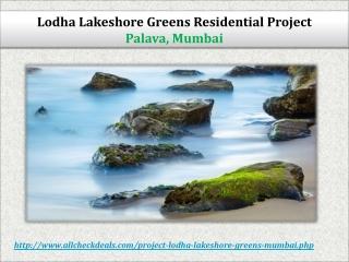Lodha Lakeshore Greens Palava Mumbai