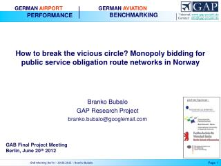 How to break the vicious circle Monopoly bidding for public service obligation route networks in Norway