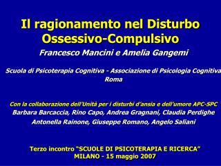 Terzo incontro  SCUOLE DI PSICOTERAPIA E RICERCA  MILANO - 15 maggio 2007