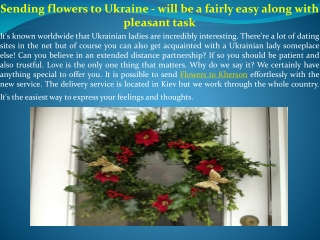 Sending flowers to Ukraine - will be a fairly easy along wit