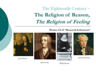 the eighteenth century    the religion of reason,  the religion of feeling