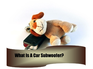 What Is A Car Subwoofer