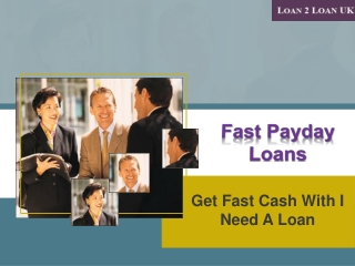 Gettting The Fast Payday Loans