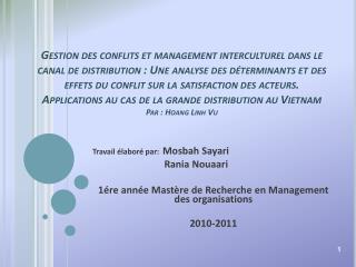 Gestion des conflits et management interculturel dans le canal de distribution : Une analyse des d terminants et des eff