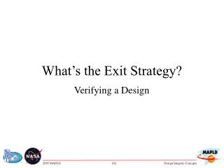 What s the Exit Strategy