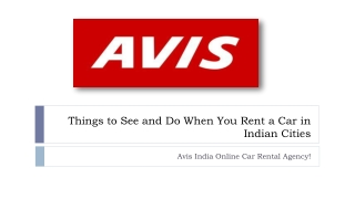 Things to See and Do When You Rent a Car in Indian Cities