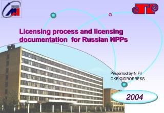 Licensing Process and Licensing Documentation for Russian NPPs
