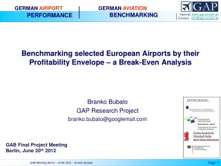 Benchmarking selected European Airports by their Profitability Envelope   a Break-Even Analysis