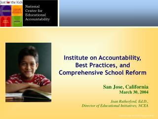 San Jose, California March 30, 2004  Jean Rutherford, Ed.D., Director of Educational Initiatives, NCEA